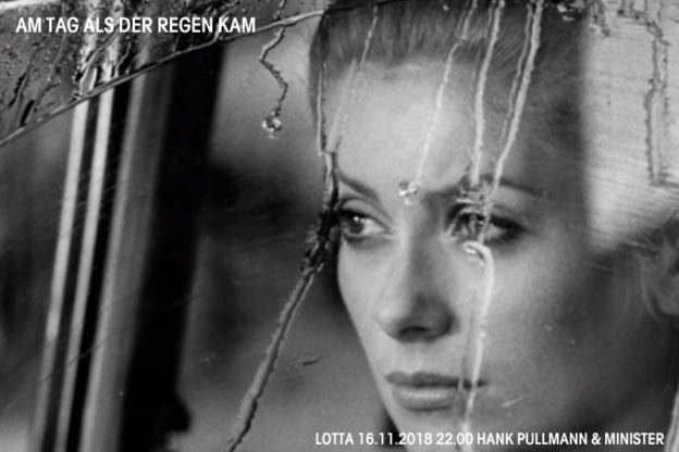 Am Tag als der Regen kam * 16.11.2018 * Lotta * Hank Pullmann & minister