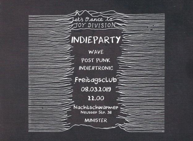 Indie-Party * Freitagsclub * 8.3.2019 * Minister