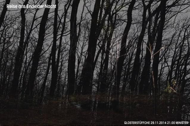Reise ans Ende der Nacht Qlosterstüffchen 29.11.2014 21.00 Minister